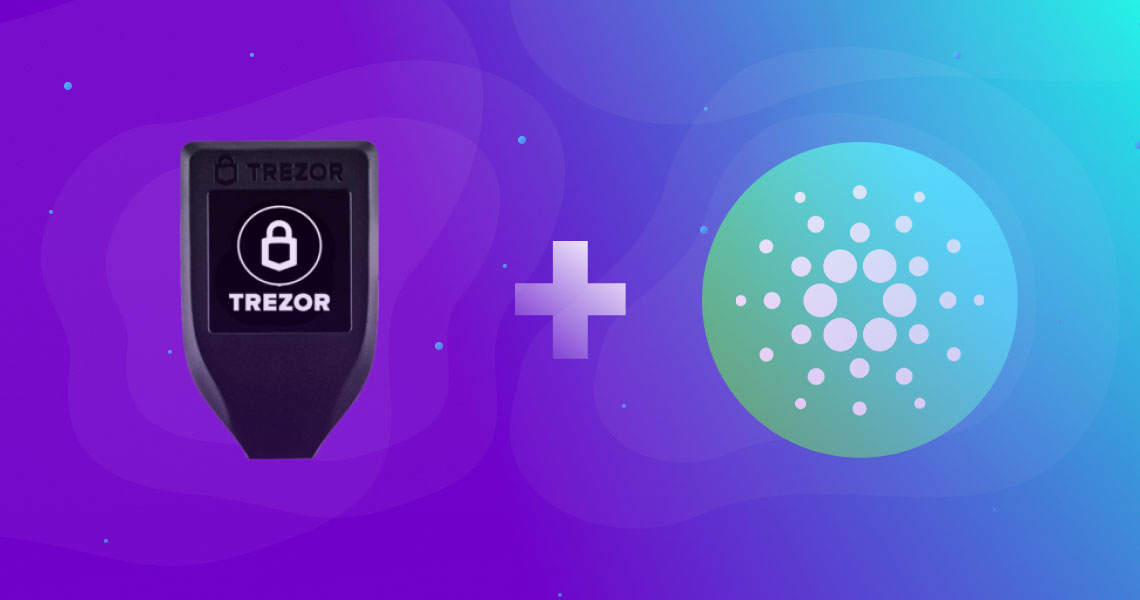 Trezor T and Ada cardano integracia